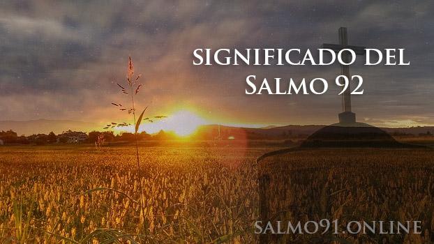Significado del Salmo 92