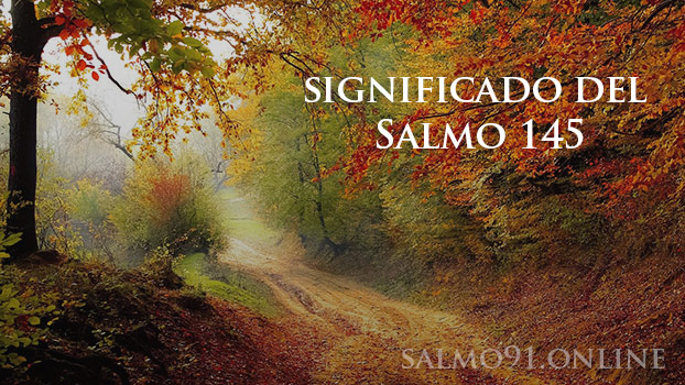 Significado salmo 145
