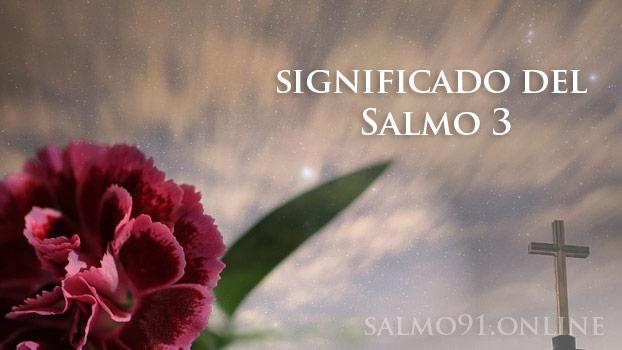 Significado salmo 3 confianza a Dios